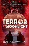 Terror by Moonlight