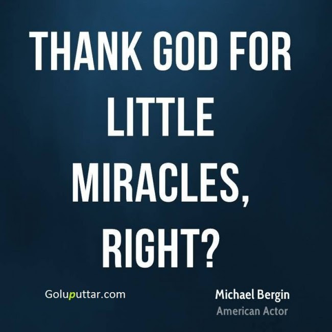 Miracle Quotes Miracle Sayings Quotes About Miracles