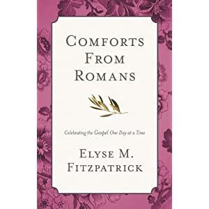 Comforts from Romans: Celebrating the Gospel One Day at a Time
