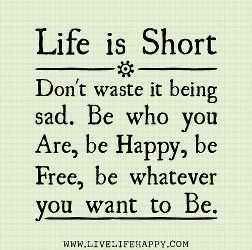 Life Is Short Live Life Happy