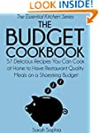 The Budget Cookbook: 57 Delicious Rec...