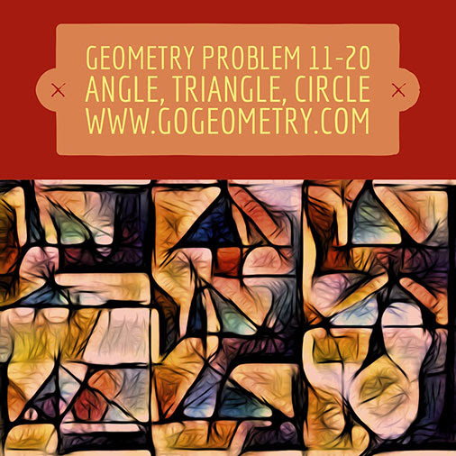 Geometric Art: Problems 11-20, Triangle, Angles, Auxiliary Lines, Congruence, Circle, Typography, iPad Apps, Software.