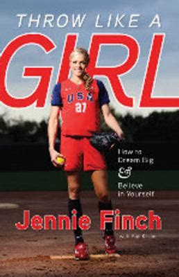Jennie Finch Book Quotes