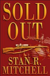 Sold Out by Stan R. Mitchell