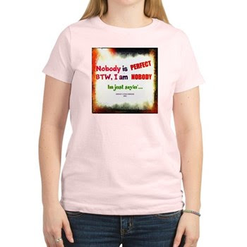 Funny Nobody is Perfect Women's Light T-Shirt