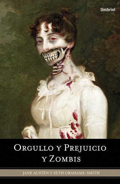 Resultado de imagen para orgullo prejuicio y zombies libro sinopsis