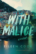 Title: With Malice, Author: Eileen Cook