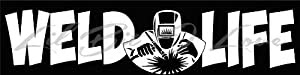 Amazon.com: Weld Life Vinyl Decal with Welder in the ...