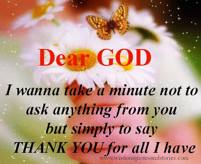 Thank You God For All I Have Wisdom Quotes Stories
