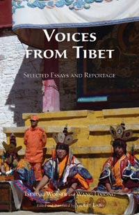 Voices From Tibet Selected Essays And Reportage