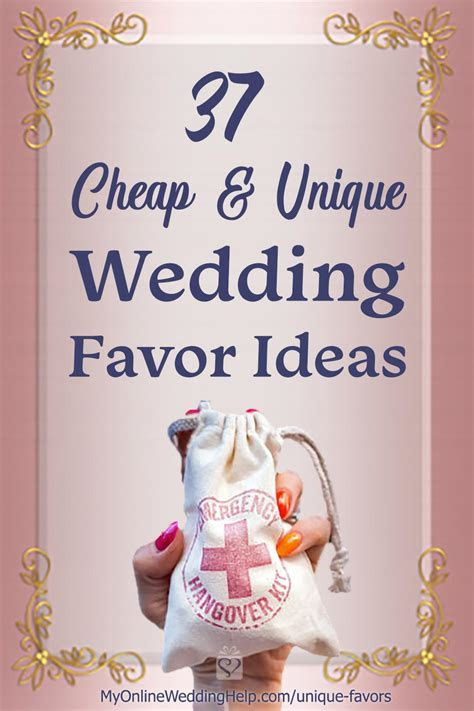 37 Cheap and Unique Wedding Favor Ideas for Guests   My