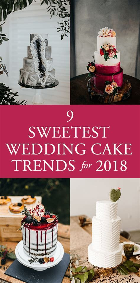 9 Sweetest Wedding Cake Trends for 2018   Junebug Weddings
