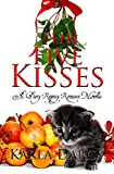 THE FIVE KISSES - written by Karla Darcy