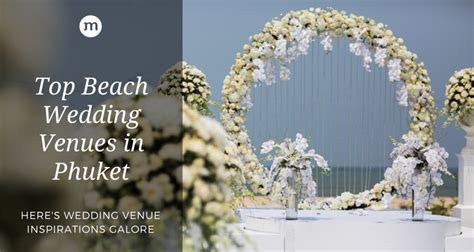 Beach Wedding Venues and Packages in Phuket, Thailand