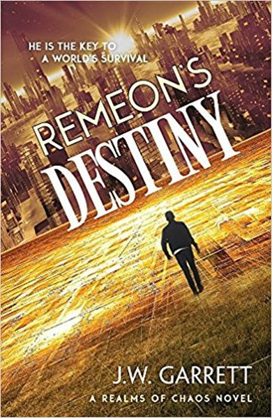 """""""Book Cover for young adult fantasy Remeon's Destiny from the Realms of Chaos Series by J.W. Garrett."""""""