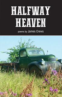 Halfway Heaven by James Crews