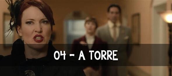 Episódio 04: A Torre