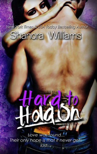 Hard to Hold On (Hard to Resist Sequel) by S. Q. Williams