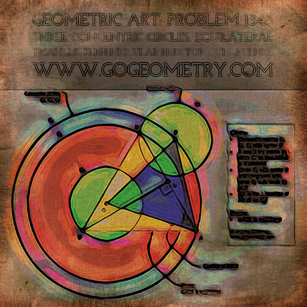 Geometric Art of Problem 1348: Three Concentric Circles, Equilateral Triangle, iPad Apps