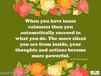 Quote On Inner Calmness By Sri Sri Ravi Shankar