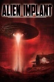 Alien Implant online videa online teljes subs magyar előzetes hd dvd 2017