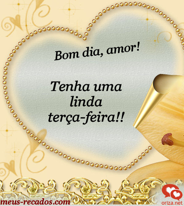 Bom Dia Amor Feliz Terça Feira Orizanet Portal Gifs By Oriza