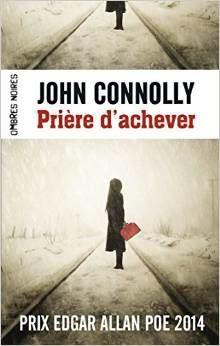 http://lepuydeslivres.blogspot.com/2016/03/priere-dachever-de-john-connolly.html