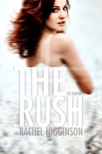 The Rush (The Siren Series) by Rachel Higginson