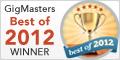 GigMasters Best of 2012 Winner