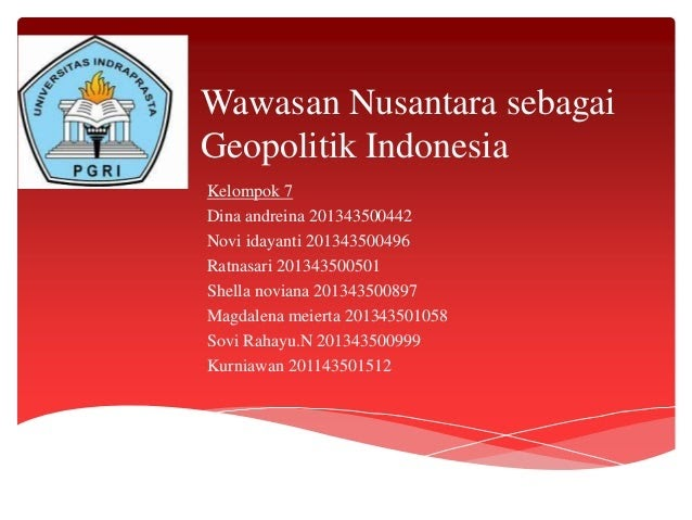 Makalah Wawasan Nusantara Sebagai Geopolitik Indonesia Contoh Makalah