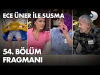 Ece Üner ile Susma 54. Bölüm Fragmanı - KanalD