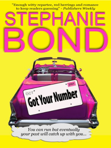 Got Your Number (a humorous romantic mystery) by Stephanie Bond
