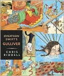 Jonathan Swift's Gulliver: Candlewick Illustrated Classic