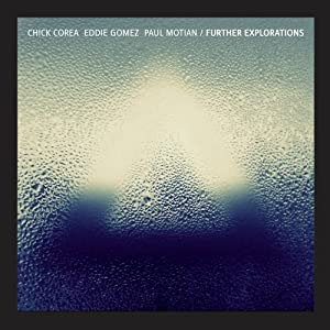 Chick Corea, Eddie Gomez, Paul Motian - Further Exploration  cover