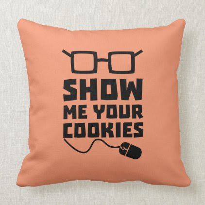 Show me your Cookies Zx363 Throw Pillow