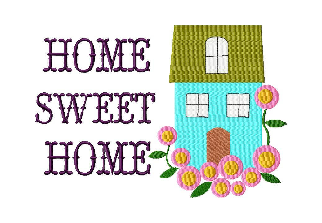 Women And Home Free Home Sweet Home Machine Embroidery Design Daily