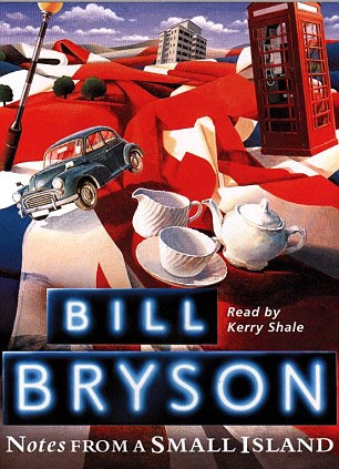 Audio Book - 'Notes From A Small Island' by Bill Bryson. Read by Kerry Sheale.