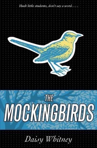 The Mockingbirds (The Mockingbirds, #1)
