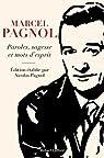 Paroles, sagesse et mots d\'esprit par Nicolas Pagnol