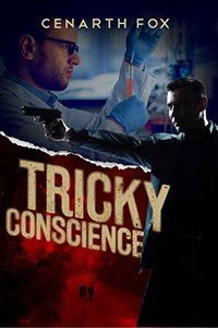 Tricky Conscience by Cenarth Fox