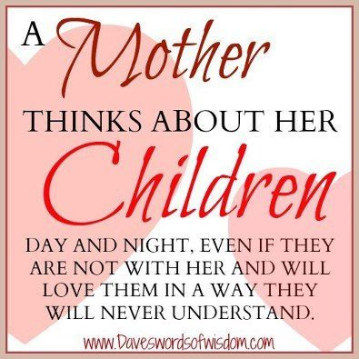 A Mother Thinks About Her Children Quote I Love All My Babies