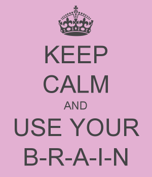 Menggunakan BRAIN pada saat mengambil keputusan dalam persalinan sangatlah penting ketika  Gunakan BRAIN pada saat mengambil keputusan dalam persalinan