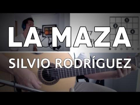 La Maza Acordes Silvio Rodriguez Tutorial En Acústica Enchufa La Guitarra