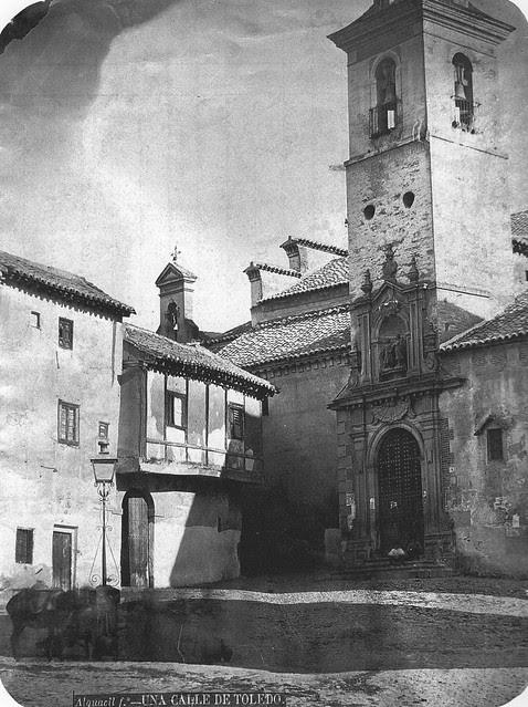 Plaza e Iglesia de San Justo (Toledo) en el siglo XIX. Fotografía de Casiano Alguacil