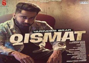Qismat Lyrics Varinder Brar best Punjabi song