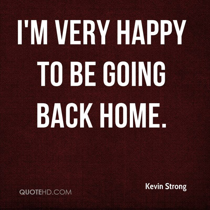Kevin Strong Quotes Quotehd