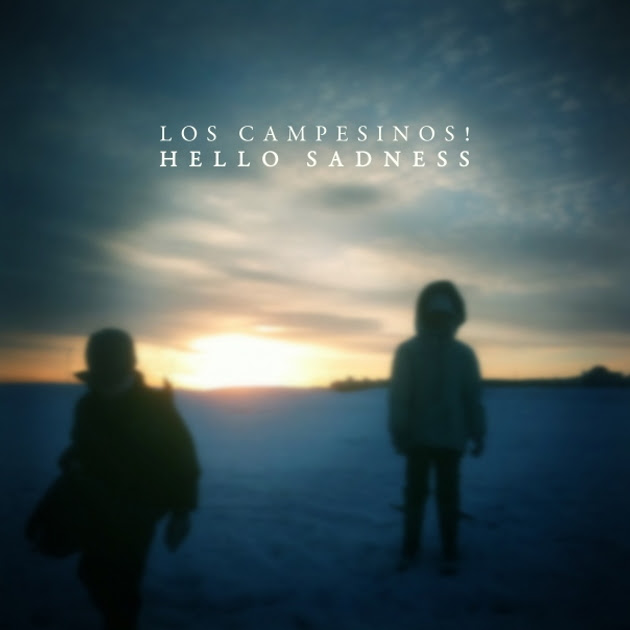 Los Campesinos! -- Hello Sadness