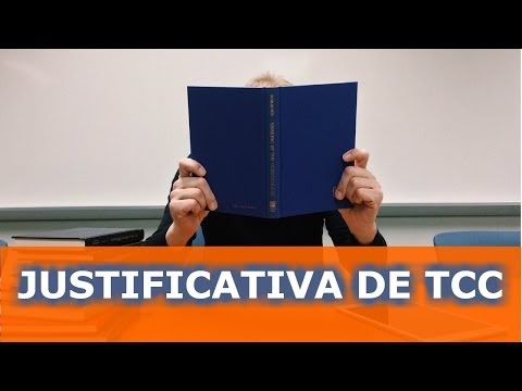 JUSTIFICATIVA DE TCC - COMO FAZER UMA JUSTIFICATIVA DE TCC
