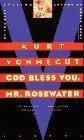 Più riguardo a GOD BLESS YOU, MR. ROSEWATER