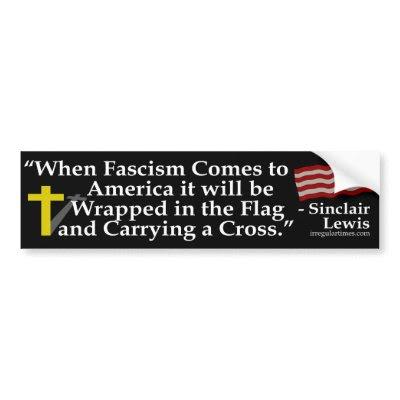 http://rlv.zcache.com/when_fascism_comes_bumper_sticker-p128922541621140609trl0_400.jpg